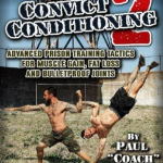 Convict Conditioning 2 Review